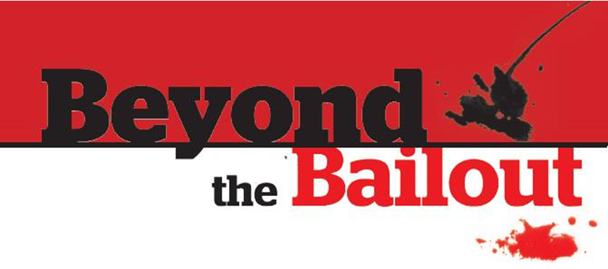 Beyond the Bailout Header LARGER